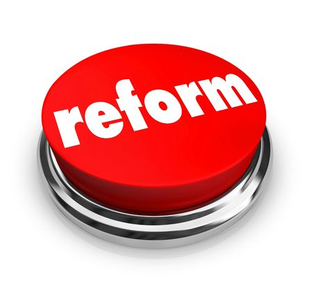 revitalization: A red button with the word Reform on it