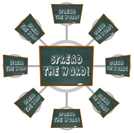 word of mouth: The phrase Spread the Word written on a chalkboard, symbolizing gossip and word of mouth