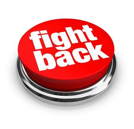 Een rode knop met de woorden Vecht Terug op het