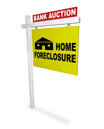 A sign reads Bank Auction - Home Foreclosure photo