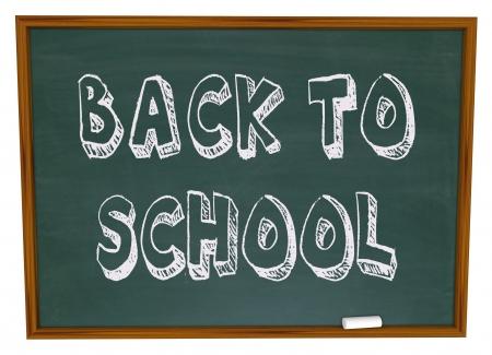 The words Back to School written on a classroom chalkboard