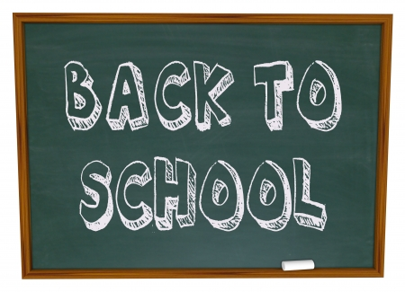 come on: The words Back to School written on a classroom chalkboard
