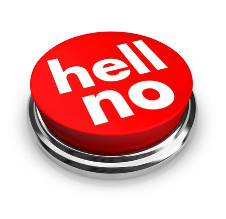 denial: A red button with the words Hell No on it Stock Photo