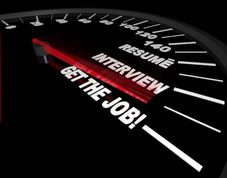 仕事: メーターの針過去の履歴書、面接、成功仕事 ― ― を得ることの様々 な段階の速度 !