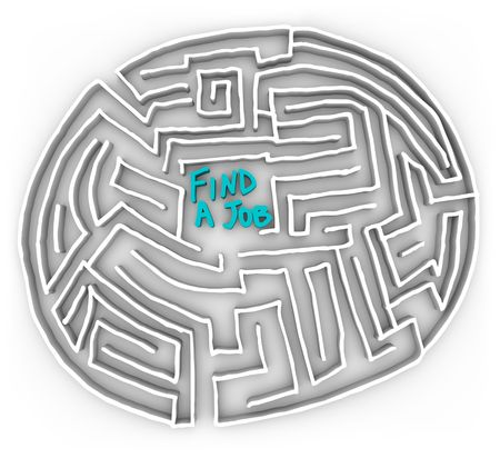 right path: Choose the right path in the difficult maze of finding a job