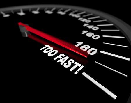 compteur de vitesse: Un indicateur de vitesse montrant la vitesse d'un v�hicule soit pouss� � Too Fast Banque d'images