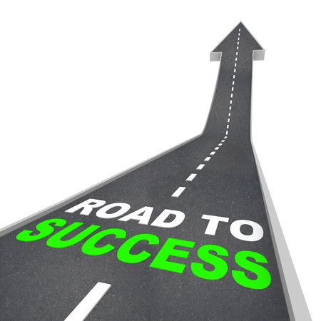 succeeding: The Road to Success - Words on Arrow Going Up