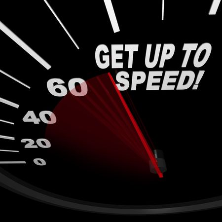 get up: A black speedometer with the words Get Up to Speed Stock Photo