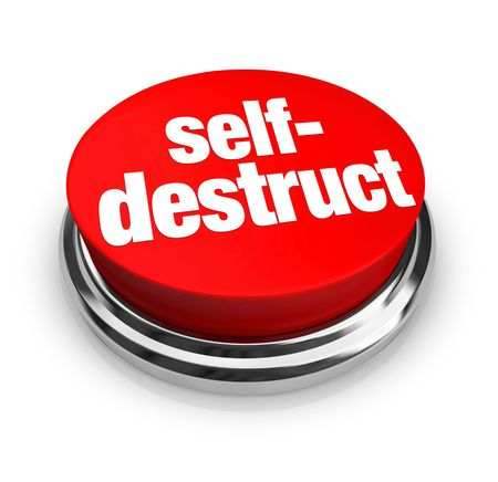 destruct: A red button with the words Self-Destruct on it