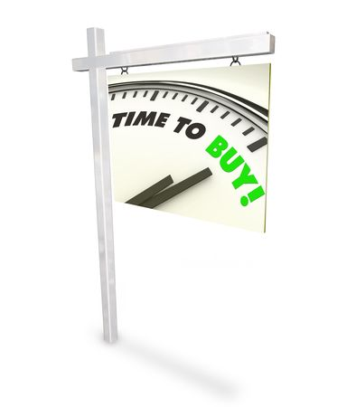 buy time: A home for sale sign showing a clock with the words Time to Buy Stock Photo