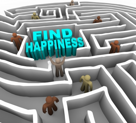 good feeling: Many people try to find happiness through a deep maze
