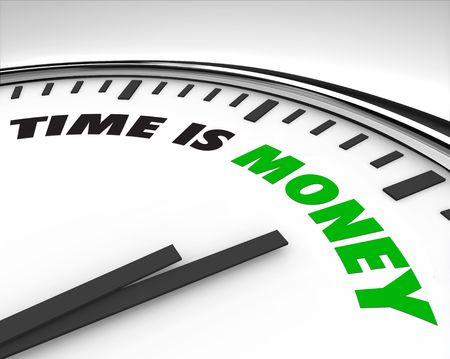 gestion del tiempo: Reloj blanco con palabras el tiempo es dinero en su cara