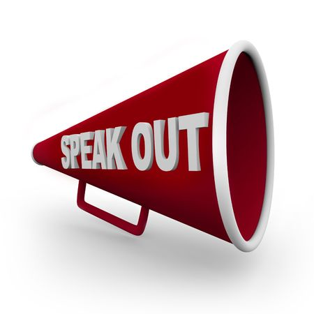 complain: A red bullhorn with the words Speak Out on its side
