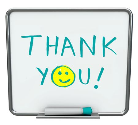 dry erase board: Thank you written on a white dry erase board with blue marker