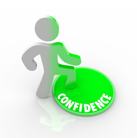 marked: A person steps onto a green button marked Confidence Stock Photo
