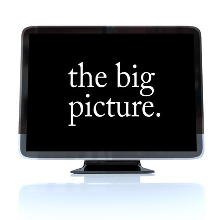 big business: A HDTV television with the words The Big Picture on the screen