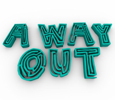 way out: The words A Way Out consisting of mazes