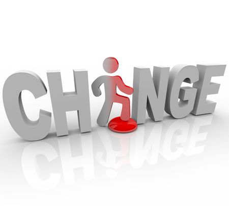 The word Change with a man standing in place of the letter A Stock Photo - 7323848