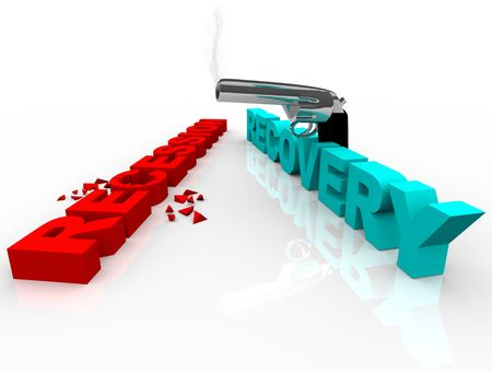 economic downturn: The word Recovery shoots the word Recession, symbolizing an end to the downturn