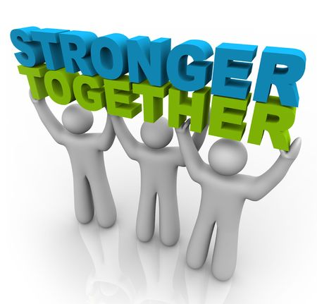 Three men join forces to lift the words Stronger Together Stock Photo - 7697208