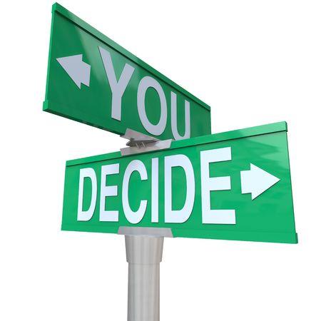Un signe de rue bidirectionnel vert avec les flèches et les mots que vous choisissez