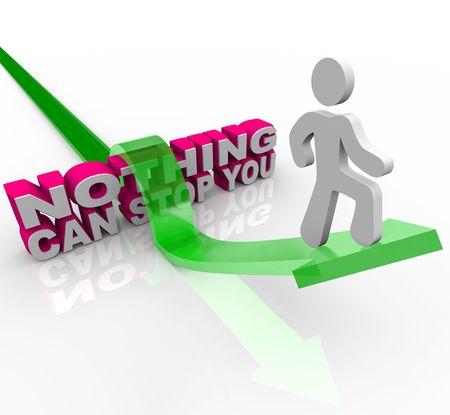 overcoming: Un hombre de una flecha salta sobre las palabras Nothing Can Stop You