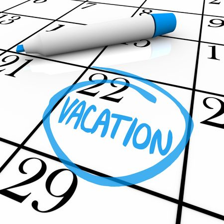 day time: A vacation day is circled on a white calendar with a blue marker