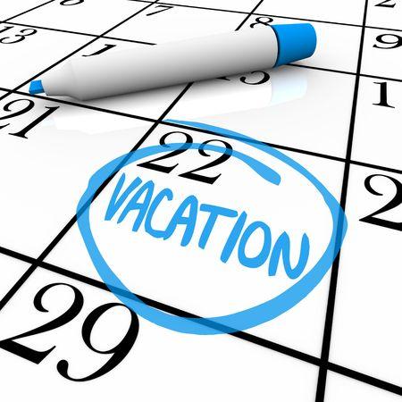 calendrier jour: Une journ�e de vacances est cercl�e sur un calendrier blanc avec un marqueur bleu