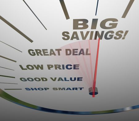 buen trato: Un veloc�metro con aguja van pasando las palabras Shop Smart, buen valor, bajo precio, Great Deal y gran ahorro  Foto de archivo