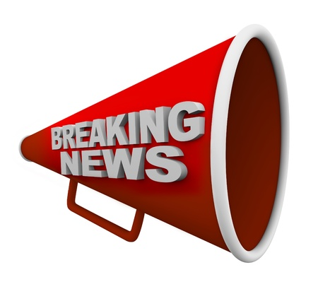 inform information: A red bullhorn with the words Breaking News on it