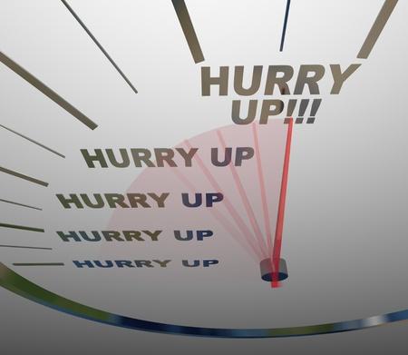 De woorden Hurry Up op een snelheidsmeter Stockfoto