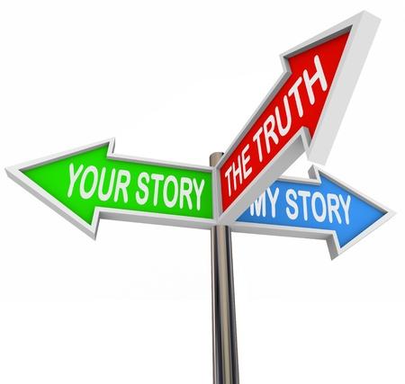 Trzy znaki kolorowe strzaÅ'ki czytania Your Story, My Story i The Truth Zdjęcie Seryjne