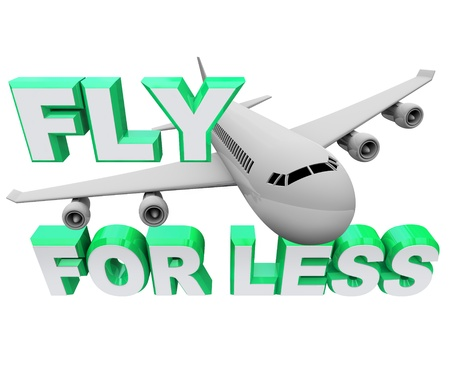 An airplane flying through the words Fly For Less, symbolizing saving money on booking air flight travel for vacation or business