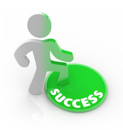 succeeding: A person stands onto a button marked Success and his color transforms to symbolize his dedication to succeeding and reaching his goals