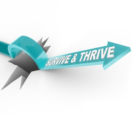 conquer adversity: The word Survive and Thrive  Stock Photo