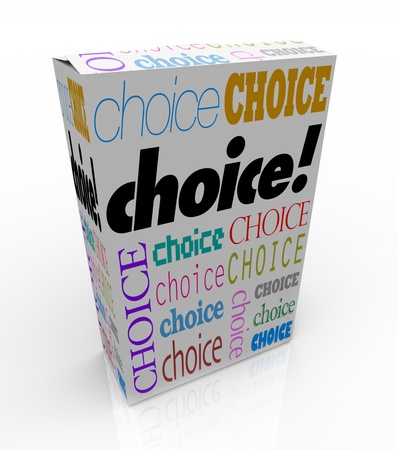 brand new: A product box with with the word Choice calling attention to it, symbolizing the freedom to choose your preference