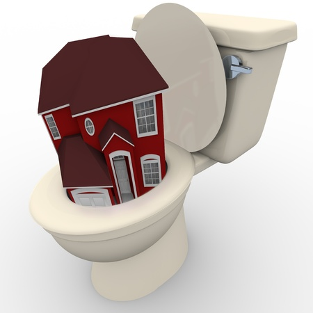 flushing: A house is flushing down the toilet, symbolizing a bad real estate market and plunging housing values
