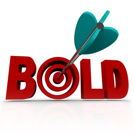 active arrow: The word Bold with an arrow striking a bullseye target, symbolizing the need to be confident and aggressive in overcoming a challenge Stock Photo