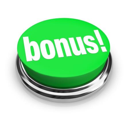Een groene knop met het woord Bonus, symboliseert de toegevoegde waarde die kan krijg je bij een verkoop of sommige extra vergoeding betaald als een tip of een fooi