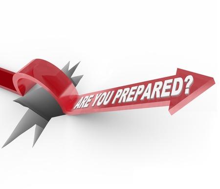 preparaba: Una flecha salta sobre un agujero, con la pregunta est� usted dispuesto, significado que le pregunto si tiene un plan de desastre y est�n preparados para una emergencia Foto de archivo
