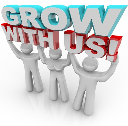 join: Three people - two men and one woman - hold 3d letters reading Grow With Us, representing the personal gain, education and growth that can result from joining an organization
