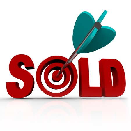 persuade: The word Sold with an arrow striking a bullseye target, representing a transaction that has been completed between a buyer and a seller, successfully transferring ownership of an object