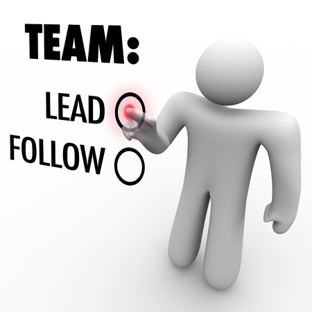 A man presses a button beside the word Lead when asked to choose between being a leader or a follower in an organization or team photo