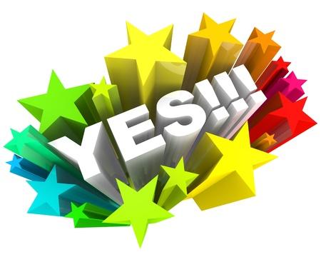 La parola Sì circondato da stelle in uno starburst colorato, illustrando l'eccitazione e l'approvazione in una risposta positiva Archivio Fotografico - 9748140