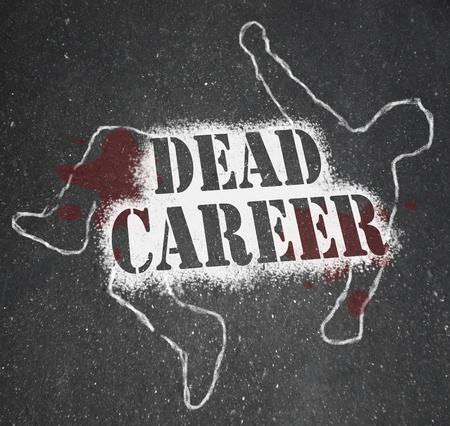 has: A chalk outline of a dead body symbolizing a career that has stalled due to being obsolete, demoted or obsolete