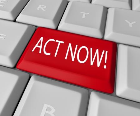 Actuar ahora para tomar ventaja de un extraordinario tiempo limitado ofrecen o tomar medidas a derecha un mal y defender un buen civil, todo por esta tecla rojo en un teclado de computadora