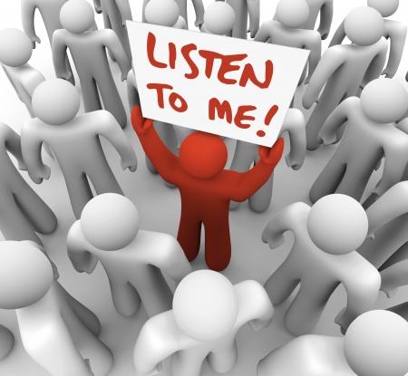 reconocimiento: Una persona solitaria busca informar a la multitud de gente alrededor de �l de alguna informaci�n importante, elevando un signo o un letrero que dice escucha a m� con la esperanza de acaparamiento de atenci�n y obtener una audiencia de oyentes