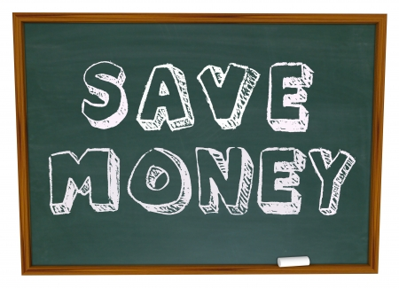 less: Save Money words on a chalkboard illustrating back to school savings or instructions on how to save on your education costs