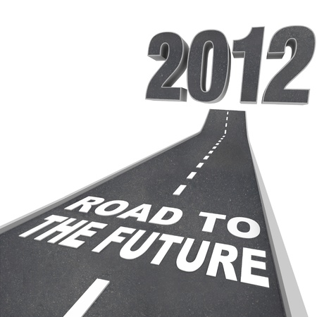 The year 2012 in big 3d illustrated numbers and a road leading to it featuring the words Road to the Future symbolizing the start of a new year Stock Photo - 10465604
