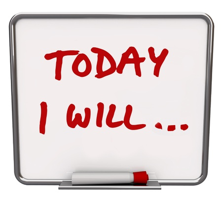 dry erase: A white dry erase board with red marker, with the words Today I Will... representing your commitment and dedication to succeeding in reaching an important goal Stock Photo